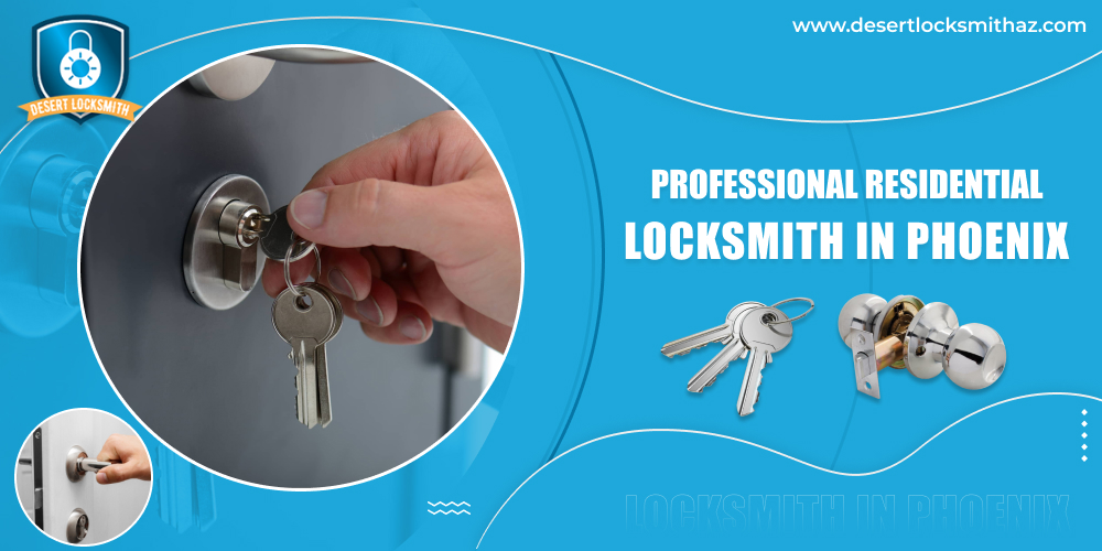 Professional Residential Locksmith In Phoenix