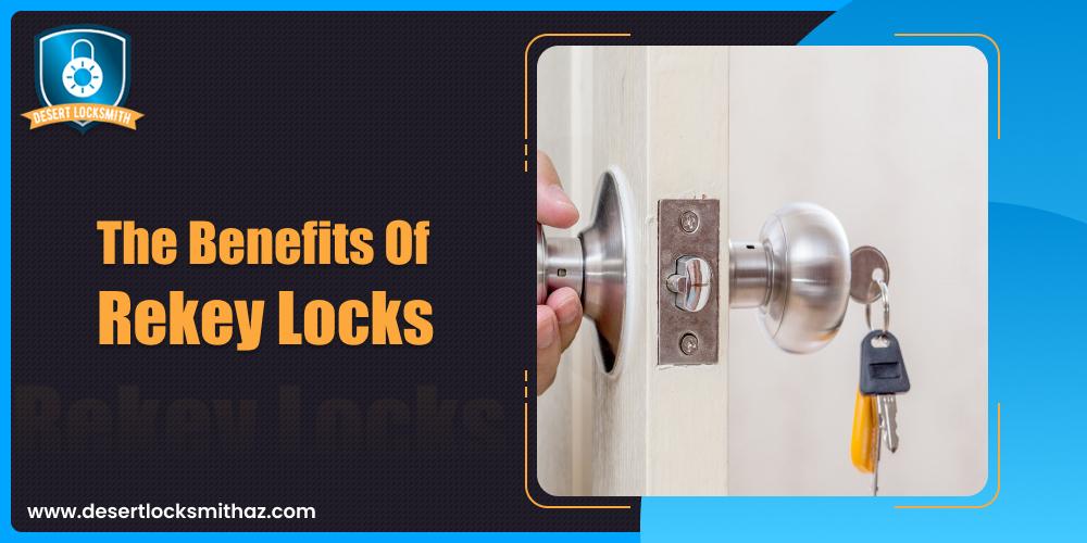 The Benefits Of Rekey Locks