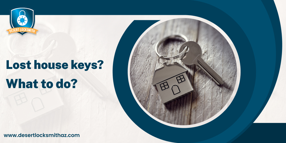 Lost house keys? What to do?