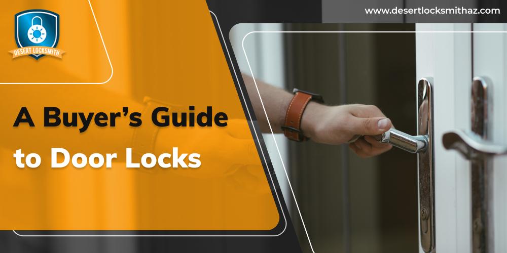 A Buyer's Guide to Door Locks