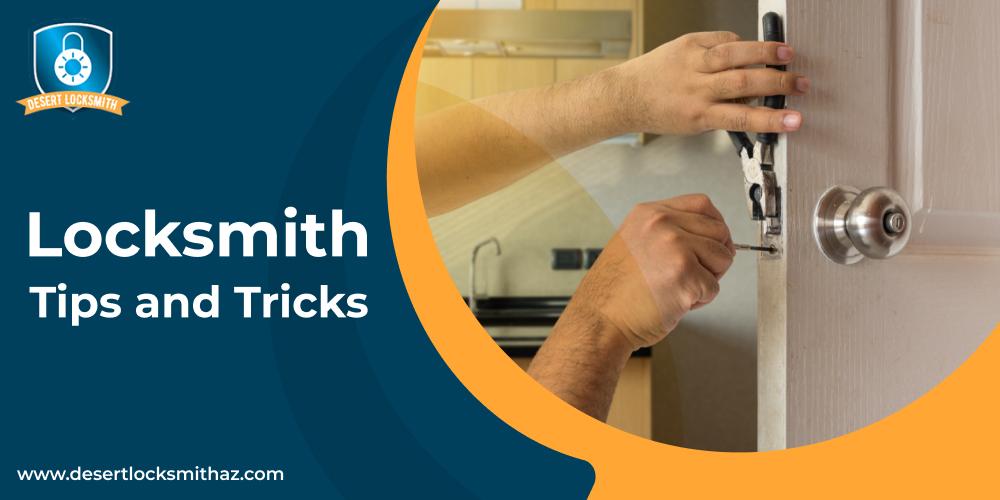 Locksmith Tips and Tricks