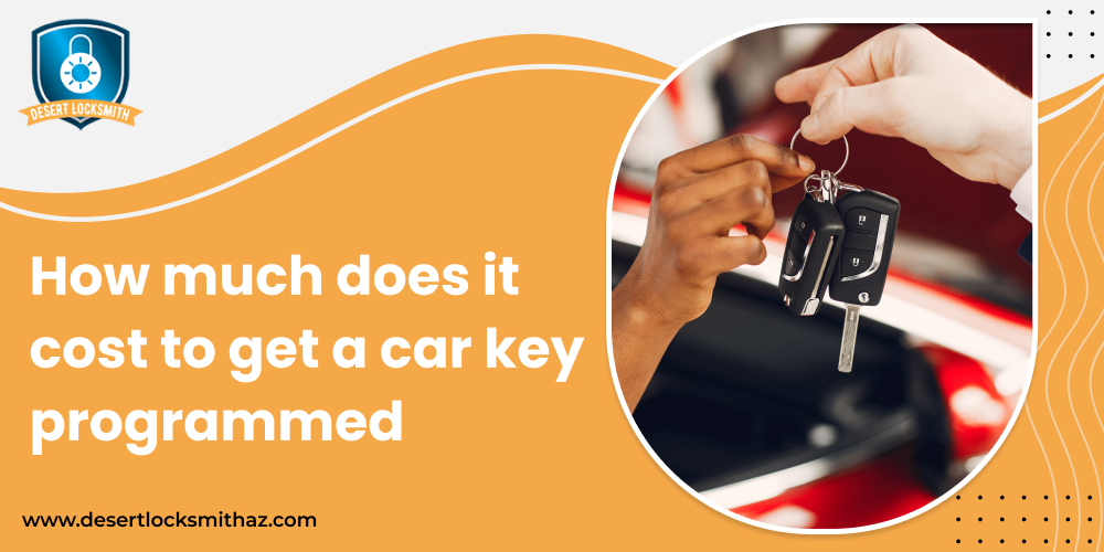 How much does it cost to get a car key programmed