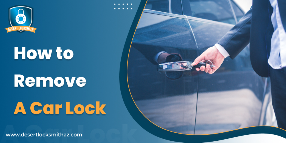 How to remove a car lock