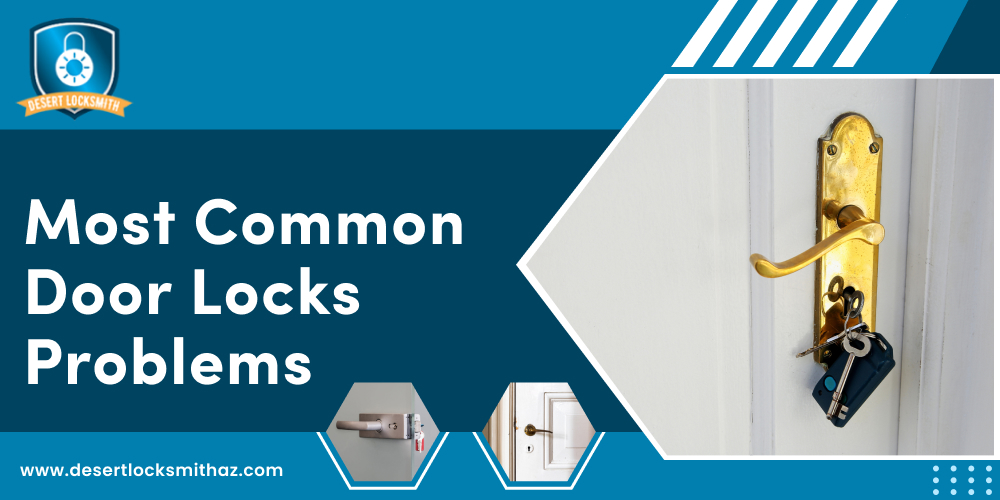 Most Common Door Locks Problems