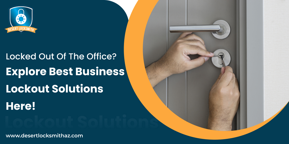 locked-out-of-the-office-explore-best-business-lockout-solutions-here