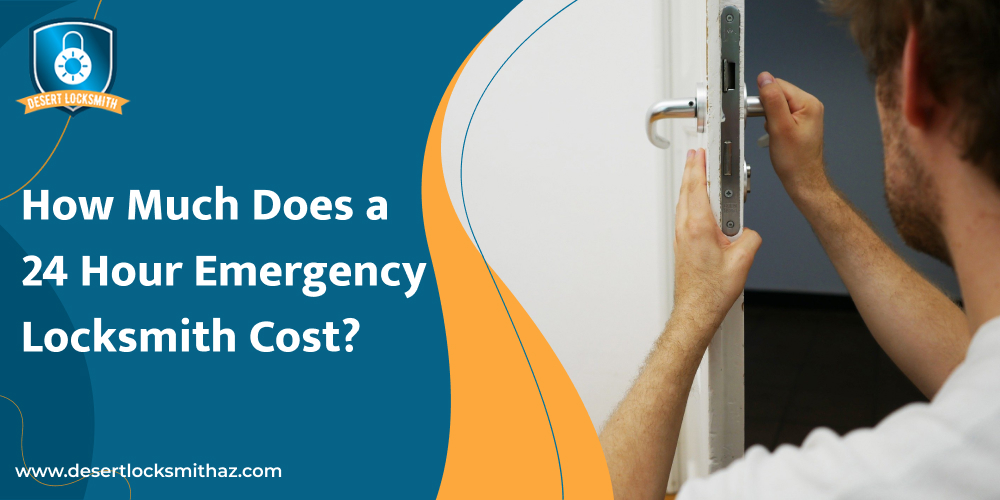 How Much Does a 24 Hour Emergency Locksmith Cost