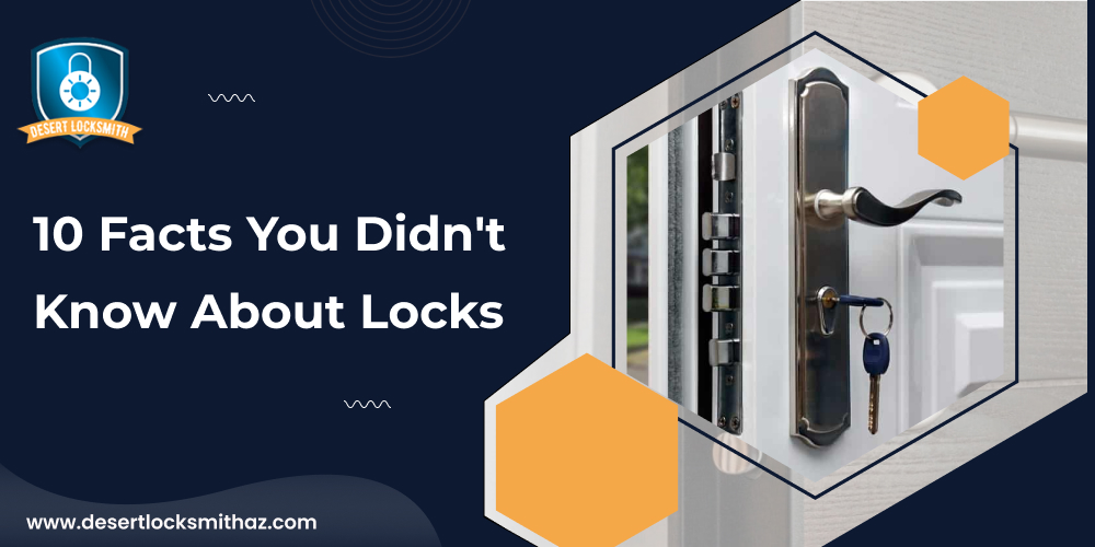10 Facts You Didn't Know About Locks