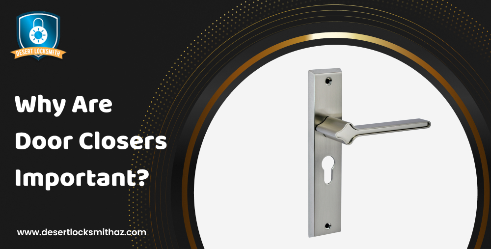 Why Are Door Closers Important?