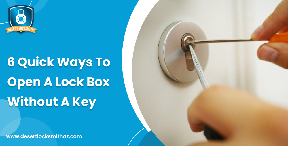 6-quick-ways-to-open-a-lock-box-without-a-key